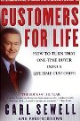 Customers For Life: How To Turn That One-Time Buyer Into a Lifetime Customer Carl Sewell, Paul B. Brown