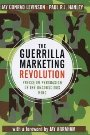 The Guerrilla Marketing Revolution: Precision Persuasion of the Unconscious Mind - Jay Conrad Levinson, Paul R.J. Hanley