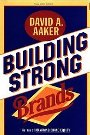 Building Strong Brands David A. Aaker