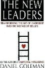 The New Leaders: Transforming the Art of Leadership Daniel Goleman, Richard E. Boyatzis, Annie McKee