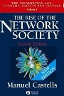 The Rise of the Network Society (The Information Age: Economy, Society and Culture, Volume 1) Manuel Castells