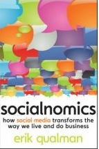 Socialnomics: How Social Media Transforms the Way We Live and Do Business  Erik Qualman