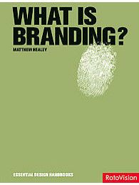 What Is Branding?  Matthew Healey