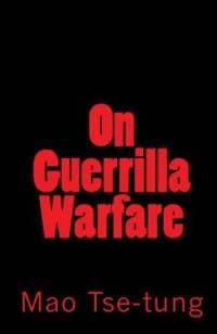 On Guerilla Warfare Mao Tse-tung