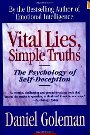 Vital Lies, Simple Truths Daniel Goleman