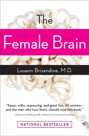 The Female Brain Louann Brizendine
