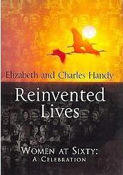 Reinvented Lives Elizabeth and Charles Handy