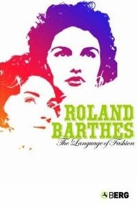 The Language of Fashion Roland Barthes