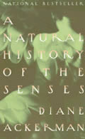 A Natural History of the Senses Diana Ackerman