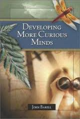 Developing More Curious Minds John Barell