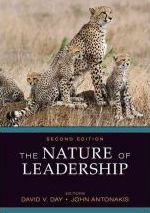 The Nature of Leadership (Second Edition) David V. Day and  John Antonakis