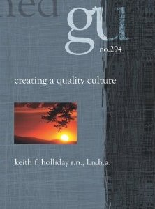 Creating A Quality Culture Keith F. Holliday