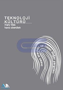 Teknoloji Kültürü Mary Tiles ve Hans Oberdiek