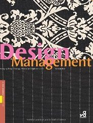 Design Management: Managing Design Strategy, Process and Implementation Kathryn Best