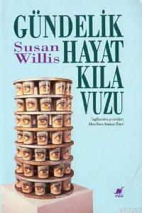 Gündelik Hayat Kılavuzu Susan Willis