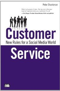 Customer Service: New Rules for a Social Media World Peter Shankman