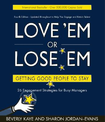 """Evans """"Love 'em or Lose'em: Getting Good People to Stay Beverly Kane & Sharon Jordan"""