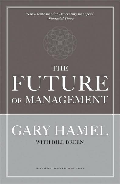 Future of Management Gary Hamel