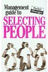 The Management Guide to Selecting People: The Pocket Manager (Management Guides - Oval Books) Kate Keenan
