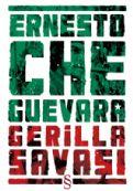 Gerilla Savaşı : Bir Yöntem, Everest Yayınları Ernesto Che Guevara