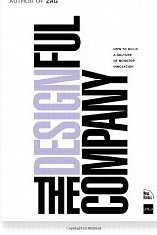 The Designful Company: How To Build a Culture of Nonstop Innovation Marty Neumeier