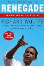 Renegade: The Making of a President Richard Wolffe