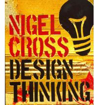 Design Thinking: Understanding How Designers Think and Work  Nigel Cross