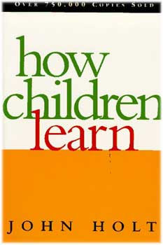 How Children Learn John Holt