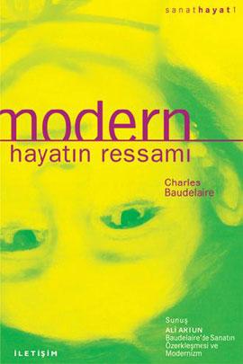 Modern Hayatın Ressamı Charles Baudelaire