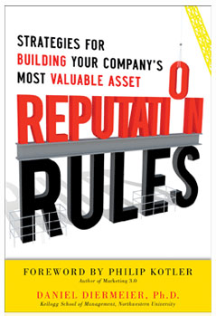 Reputation Rules: Strategies for Building Your Company's Most Valuable Asset  Daniel Diermeier