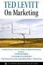 Ted Levitt on Marketing Harvard Business Review, Ted Levitt