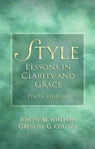 Style: Ten Lessons In Clarity And Grace Joseph M. Williams