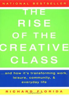The Rise of the Creative Class: And How It's Transforming Work, Leisure, Community, and Everyday Life Richard Florida
