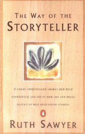 The Way of the Storyteller Ruth Sawyer