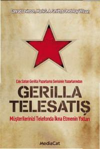Gerilla Telesatış   Jay Conrad Levinson, Mark S. A. Smith & Orvel Ray Wilson