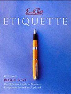 Emily Post's Etiquette Peggy Post