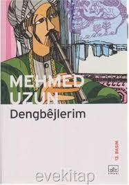 Dengbejlerim Mehmed Uzun