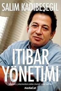 İtibar Yönetimi Salim Kadıbeşegil