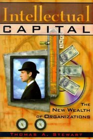 Intellectual Capital: The New Wealth of Organizations Thomas A.Stewart