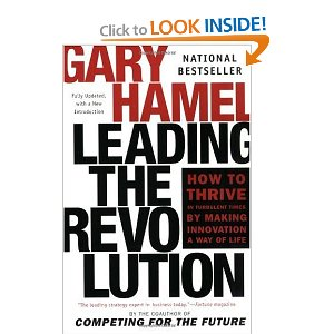 Leading the Revolution Gary Hamel