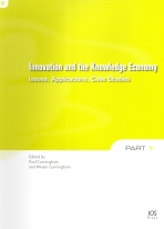Innovation And the Knowledge Economy: Issues, Applications, Case Studies Paul M. Cunningham