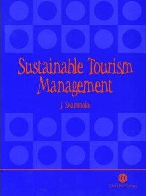 Sustainable Tourism Management John Swarbrooke