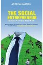 The Social Entrepreneur: Making Communities Work Andrew Mawson
