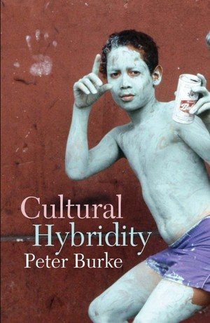 Cultural Hybridity Peter Burke