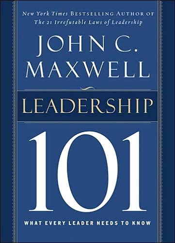 Leadership 101 John C. Maxwell