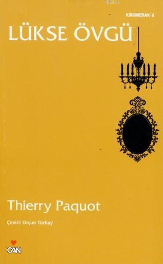 Lükse Övgü Thierry Paquot