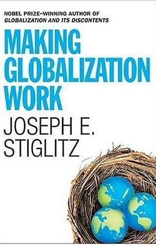 Making Globalization  Work Joseph  Stiglitz