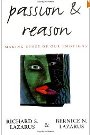 Passion and Reason: Making Sense of Our Emotions Richard & Bernize Lazarus