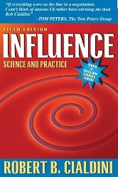 Influence: Science and Practice  Robert B. Cialdini