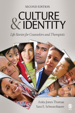 Culture and Identity: Life Stories for Counselors and Therapists Anita Jones Thomas, Sara E. Schwarzbaum